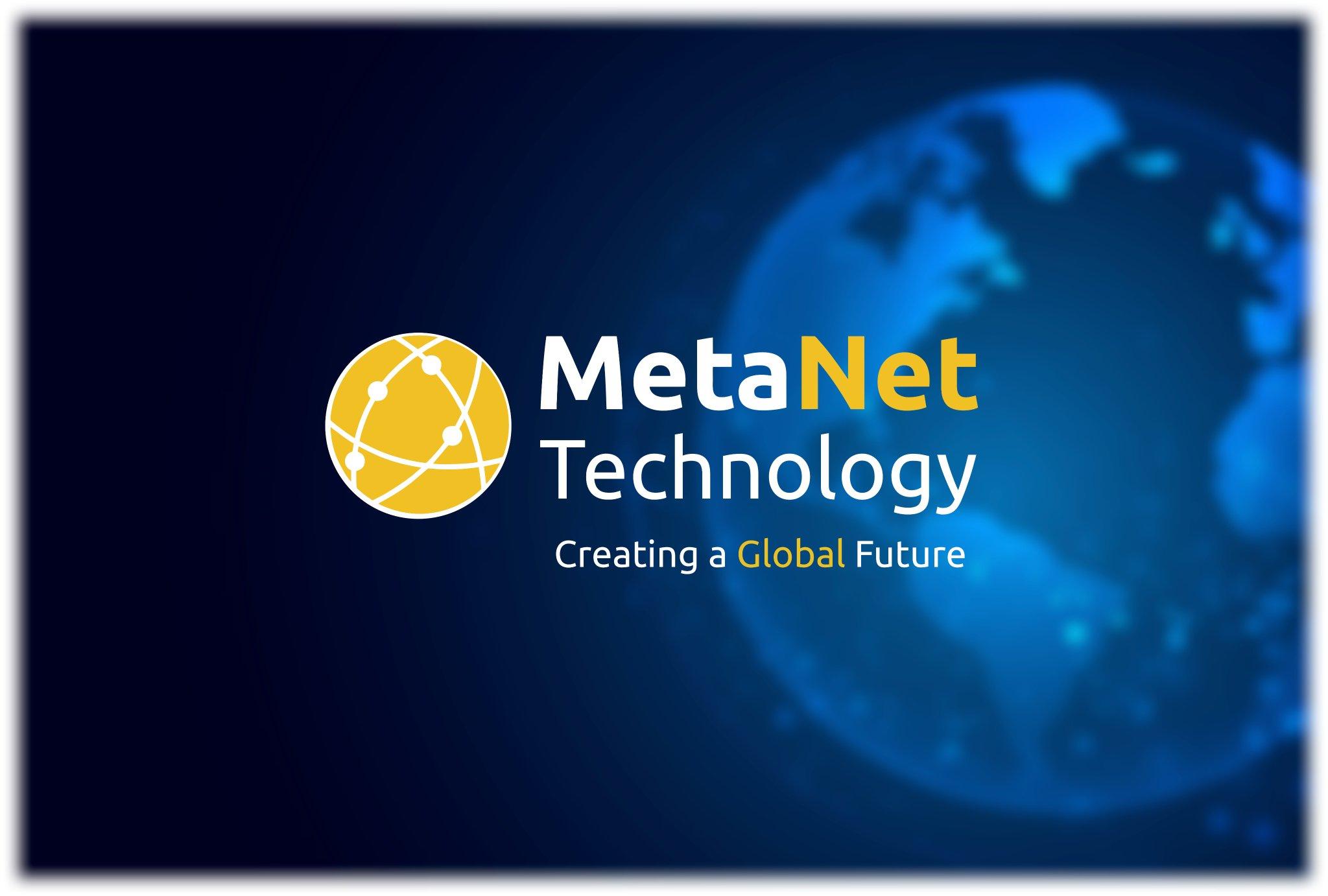 MetaNet Technology